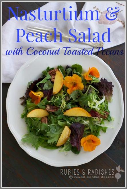 Nasturtium and Peach Salad with Coconut Toasted Pecans
