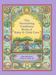 The-Nourishing-Traditions-Book-of-Baby-and-ChildCare1