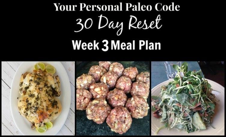 30 Day Reset - Week 3 Meal Plan