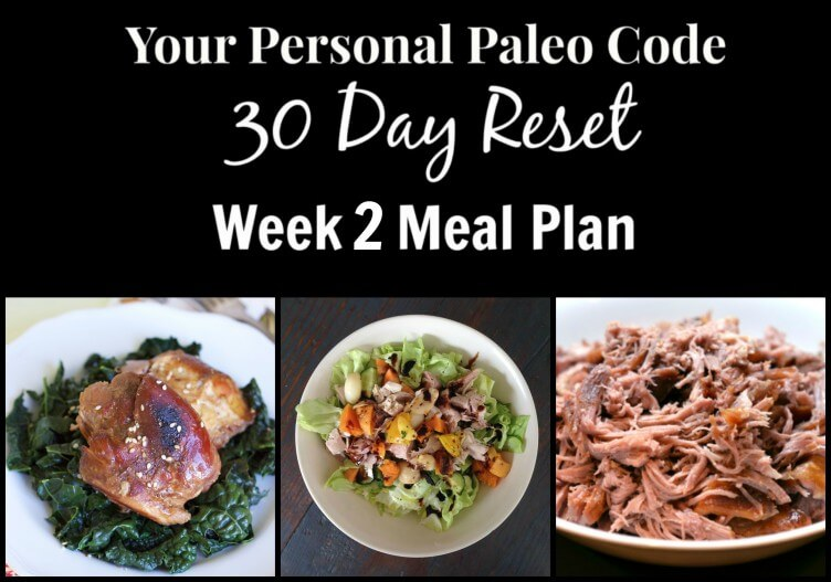30 Day Reset - Week 2 Meal Plan