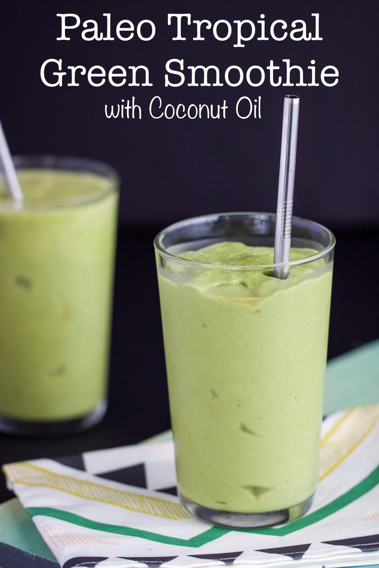 Paleo Tropical Green Smoothie