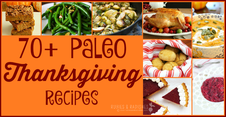 70+ Paleo Thanksgiving Recipes