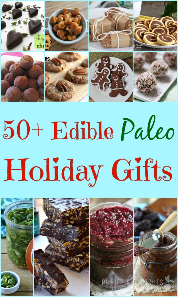 50+ Edible Paleo Holiday Gifts