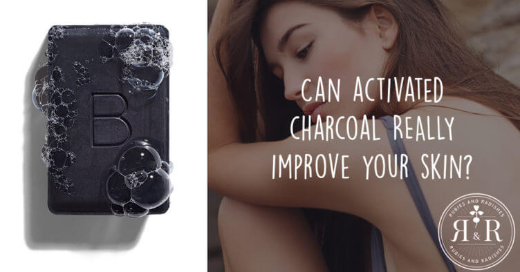 Can activated charcoal REALLY improve your skin?