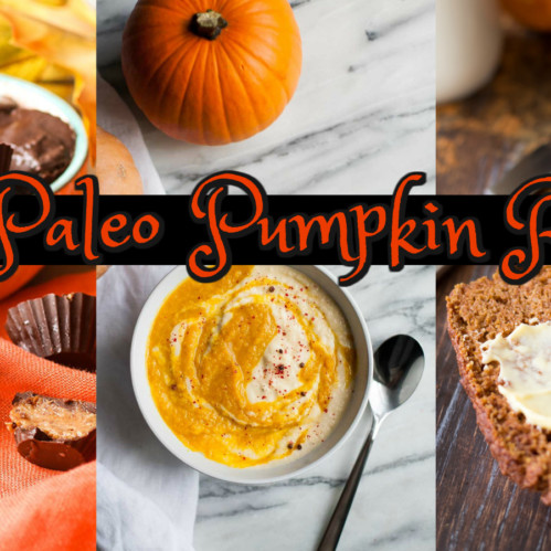 50+ Paleo Pumpkin Recipes for Fall! - Rubies & Radishes