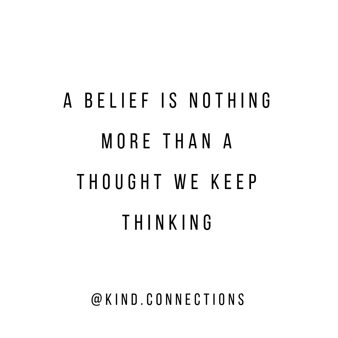 3 Steps to Changing Your Beliefs and Changing Your Life